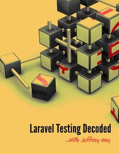 """Как и обещал  Jeffrey Way, в день релиза #laravel 4, опубликовал свою книгу """"Laravel Testing Decoded"""". https://leanpub.com/laravel-testing-decoded"""
