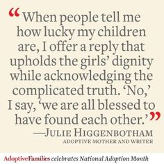 Adoption Quotes---responding with grace Adoption Quotes, Adoption Gifts, Adoption Party, Foster Care Adoption, Foster To Adopt, Foster Mom, Care Quotes, Mom Quotes, Mother Quotes