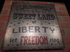 Metal Tin Sign Vintage Land USA Liberty My Country tis of Thee Let Freedom Ring  #OriVonCo #AntiqueStyle