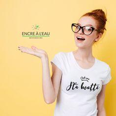 Osti que j't'a boutte tshirt , T-shirt Drôle pour femme fait au Québec