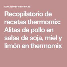 Recopilatorio de recetas thermomix: Alitas de pollo en salsa de soja, miel y limón en thermomix