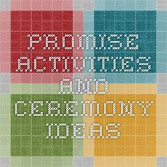 Promise activities and ceremony ideas