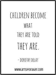 True. Be mindful of what you say to children.