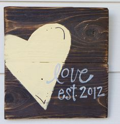 Wedding gift heart reclaimed wood sign by SlightImperfections on Etsy https://www.etsy.com/listing/109845049/wedding-gift-heart-reclaimed-wood-sign