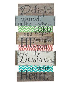 Look what I found on #zulily! 'Delight Yourself' Wall Sign #zulilyfinds
