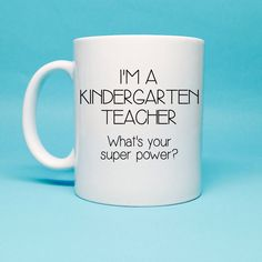 Kindergarten Teacher Gift - Gift For Kindergarten Teacher - Teacher Birthday Gift - Personalized Gift - Coffee Mug - Unique Gift Idea by TheCoffeeCorner on Etsy https://www.etsy.com/listing/209393808/kindergarten-teacher-gift-gift-for