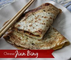 Marie's Pastiche: Around the World with Pancakes: Chinese Jian Bing