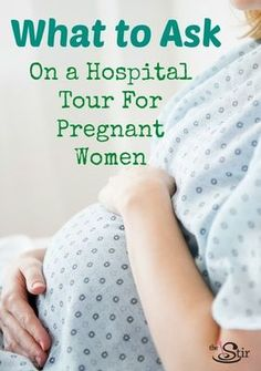 What to Ask on a Hospital Tour for Pregnant Women