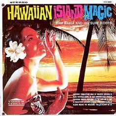 Artist:  Sam Makia and his Surf Riders  Title:  Hawaiian Island Magic