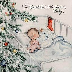 For Your First Christmas, Baby. Christmas Card Images, Vintage Christmas Images, Old Christmas, Old Fashioned Christmas, Christmas Scenes, Babies First Christmas, Retro Christmas, Vintage Holiday, Christmas Greeting Cards