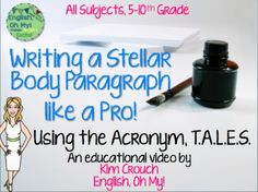 Are your students' paragraphs short and choppy? Do their paragraphs lack substance?*Here is a step-by-step 8-minute tutorial to take your students' paragraphs to the next level and change their writing, using the acronym TALES. *This will be so helpful to your classroom, as I use this with my students every year!Writing a Body Paragraph Like a Pro-Slides TALES Paragraph Writing