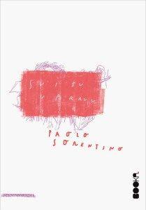 Paolo Sorentino – Svi su u pravu [Knjiga dana] - Fenomeni