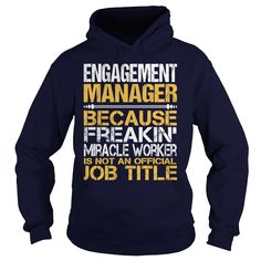 (Tshirt Discount) Awesome Tee For Engagement Manager [Tshirt Best Selling] Hoodies, Funny Tee Shirts