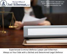 Experienced Criminaldefenselawyer Joel Silberman Always At Your