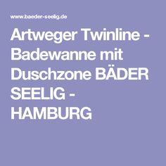 Artweger Twinline - Badewanne mit Duschzone BÄDER SEELIG - HAMBURG