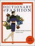 The Fairchild Dictionary of Fashion 3rd edition by Charlotte Mankey Calasibetta, Bina Abling (Illustrator), Phyllis G. Tortora $51.33