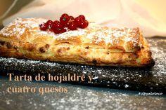 Con Tapas y a lo Loco: Tarta de hojaldre y cuatro quesos