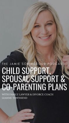 Spousal Support Child Support Co-Parenting Plans with Family Lawyer & Divorce C. - Spousal Support Child Support Co-Parenting Plans with Family Lawyer & Divorce Coach Leanne Townsend - Step Parenting, Parenting Plan, Parenting Quotes, Parenting Hacks, Single Parenting, Child Support Laws, Child Support Quotes, Divorce Process, Divorce Lawyers