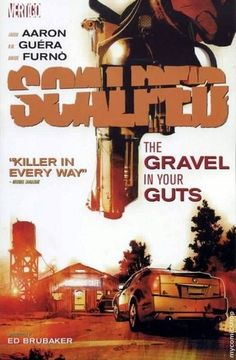 """""""Scalped: The Gravel in your Guts"""" PN6728.S33 A27 2009"""
