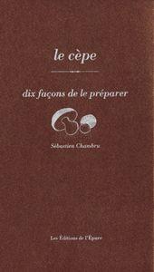 Le cèpe, dix façons de le préparer Kiss Goodnight, Hold Me Tight, What To Read, Reading, Livres, Recipes, Reading Books