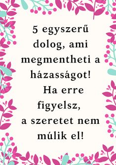 5 dolog, ami megmentheti a házasságot. A szeretet tovább tart. Cool Things To Make, How To Make, Karma, Life Hacks, Spirit, Relationship, Inspiration, Lifestyle, Frases