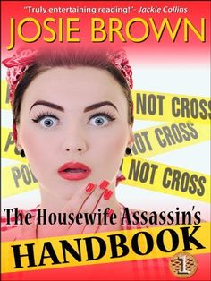 The Housewife Assassin's Handbook (A Funny Romantic Mystery) by Josie Brown, http://www.amazon.com/dp/B0050PJZLK/ref=cm_sw_r_pi_dp_WHsDtb0K22PP3  Series suggested by Beth