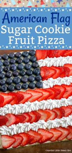 Try this quick and easy American Flag Sugar Cookie Fruit Pizza for a fun patriotic dessert at gracefullittlehoneybee.com #dessert #4thofjuly #sugarcookie Patriotic Desserts, 4th Of July Desserts, Fourth Of July Food, July 4th, Patriotic Party, Summer Desserts, Summer Recipes, Patriotic Crafts, Patriotic Decorations