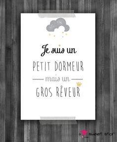 """Affiche pour chambre d'enfant """"Je suis un petit dormeur mais un gros rêveur"""" : Chambre d'enfant, de bébé par sweetstar"""