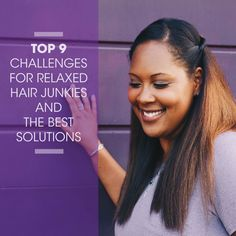 Top 9 Challenges for Relaxed Hair Junkies and the Best Solutions