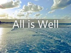In the end, all is well. If all is not well...it is not the end! #gratitude=happiness