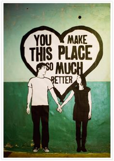 """you make this place so much better"" mural"