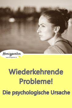 Immer wieder die selben Probleme! Das könnte die Ursache sein: #probleme #problem #selbstwert #psychologie #selbstwertgefühl #mentaltraining #honigperlen #selbsthilfe #fehler #ängste