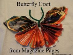 butterfly craft from magazine pages -- simple butterfly craft from recycled materials