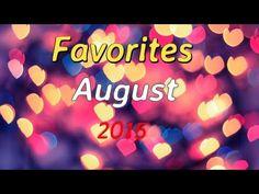 August 2015 Favorites!!