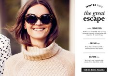 Discover Sportscraft's Winter 2014 magazine - The Great escape. www.sportscraft.com.au #Sportscraft #Style #Fashion #Winter #Apparel #Clothes #Womenswear #Chic #Outfit #knitwear #AustralianFashion #ladieswear #Chic