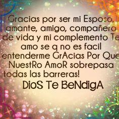 Gracias por ser mi esposo, Dios Te Bendiga