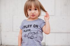 Play On Playa Kids' Tee for your hip hop-loving toddler is a super soft tri-blend tee and comes in size 6mos up to 6.