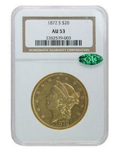 1872-S NGC AU53 CAC Double Eagle $2165.00