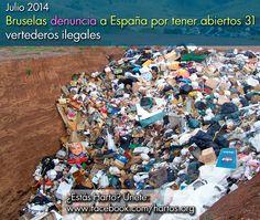Hartos.org Bruselas denuncia a España por tener abiertos 31 vertederos ilegales  ELENA G. SEVILLANO 10/7/2014 - La Comisión Europea también lleva al Tribunal de Luxemburgo un tramo del AVE a Almería. ... Ver más