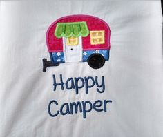 Happy Camper applique and machine embroidery flour sack towel, dish towel, tea towel, kitchen towel, RV towel, camper towel by jessiemae on Etsy