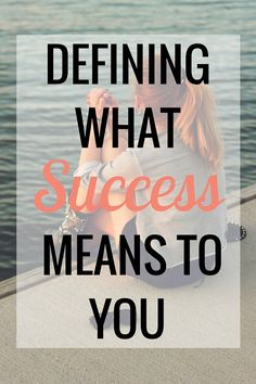 Defining What Success Means to You - Very Erin Blog