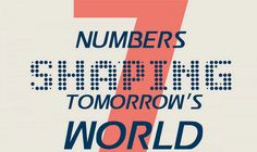 7 Numbers Shaping Tomorrow's World #infographic