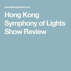 Hong Kong Symphony of Lights Show Review