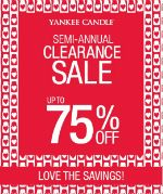 Yankee Candle Semi-Annual Clearance Sale!  Up to 75% off!  Wow!  Great time to stock up on candles.