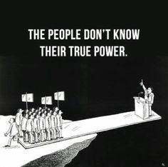 Funny pictures about True Power. Oh, and cool pics about True Power. Also, True Power photos. Bien Dit, Political Art, Political Freedom, Political Quotes, Political Leaders, Political Cartoons, Power To The People, Satire, Thought Provoking
