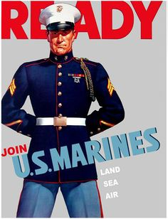 One of the most recognizable Marine recruiting posters of all time... This sergeant wears the ribbons for the Yangtze Service Medal, the Good Conduct Medal, and the Marine Corps Expeditionary Medal. He also wears the French Fourragere on his left shoulder. This braided cord was worn by all hands of the Fifth and Sixth Marine Regiments.