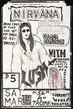 A show poster designed by Kurt Cobain for a gig on March 19, 1988 at the Community World Theater in Tacoma. This is the first show in which the band was billed as Nirvana.