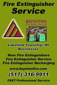 Fire Extinguisher Service Lakefield Township, MI (517) 316-9911 This is Boynton Fire Safety Service.  Call us Today for all your Fire Protection needs!Experts are standing by...