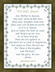 The Lords Prayer Cross Stitch New Living Translation Our Father In Heaven, Heavenly Father, Counted Cross Stitch Patterns, Cross Stitch Embroidery, Fast And Pray, Christian Crafts, Quilt Labels, Son Of God, Scripture Verses