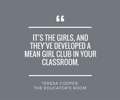 How to Stop Girl Bullying in the Classroom Right Now!The Educator's Room | Empowering Teachers as the Experts.